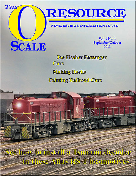 Back Issues of The O Scale Resource Magazine 1