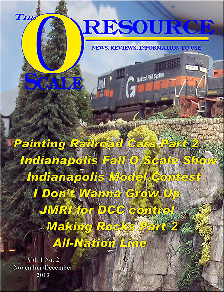 Back Issues of The O Scale Resource Magazine 2