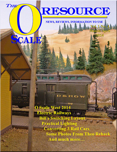Back Issues of The O Scale Resource Magazine 4
