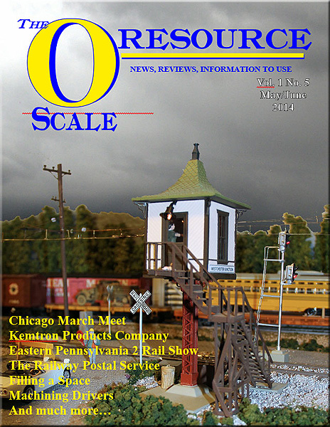 Back Issues of The O Scale Resource Magazine 5