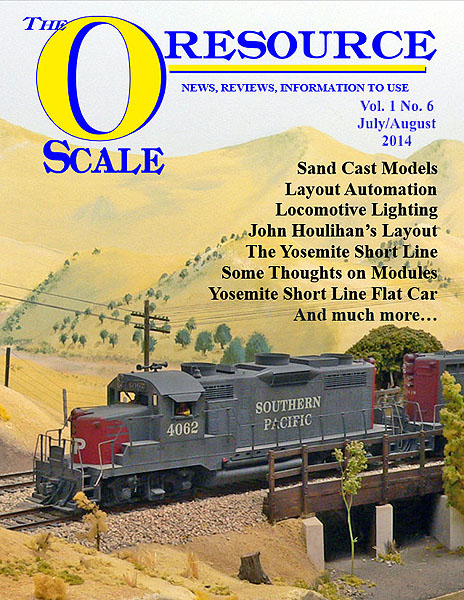 Back Issues of The O Scale Resource Magazine 6