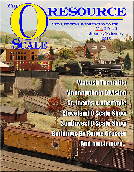 Back Issues of The O Scale Resource Magazine 9