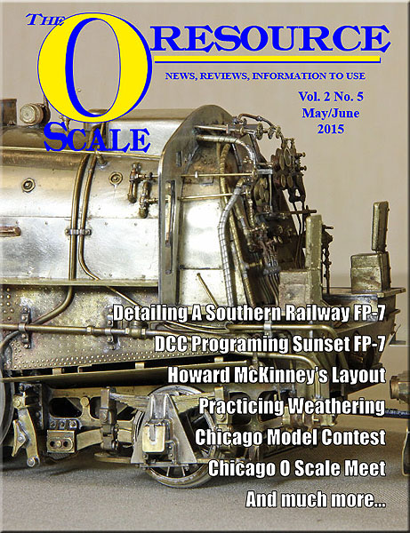 Back Issues of The O Scale Resource Magazine 11