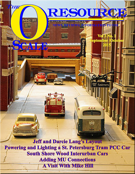 Back Issues of The O Scale Resource Magazine 13