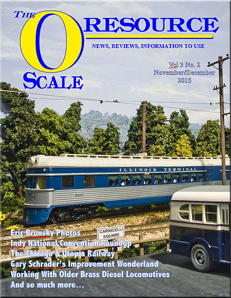 Back Issues of The O Scale Resource Magazine 14