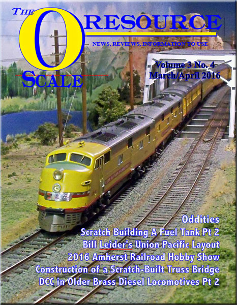 Back Issues of The O Scale Resource Magazine 16