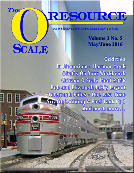 Back Issues of The O Scale Resource Magazine 17