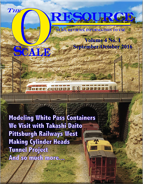 Back Issues of The O Scale Resource Magazine 19