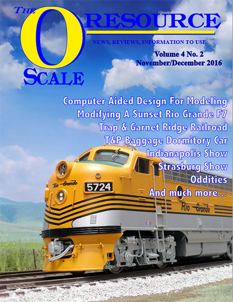 Back Issues of The O Scale Resource Magazine 20