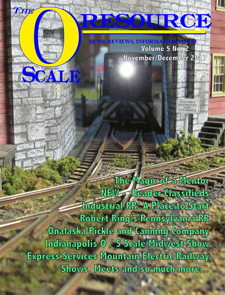 Back Issues of The O Scale Resource Magazine 26