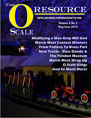 Back Issues of The O Scale Resource Magazine 35