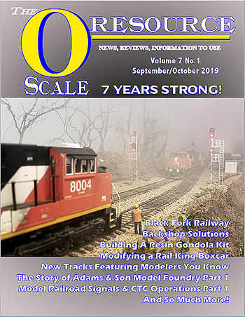 Back Issues of The O Scale Resource Magazine 37