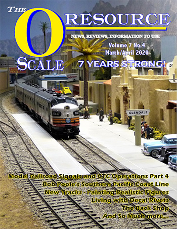 Back Issues of The O Scale Resource Magazine 40